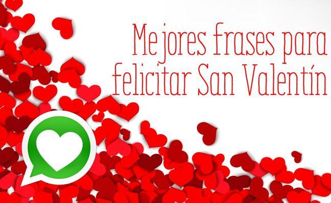 Felicitaciones y frases de San Valentín románticas y originales para WhatsApp y Facebook
