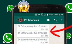 Esta es la forma de leer los mensajes eliminados en WhatsApp