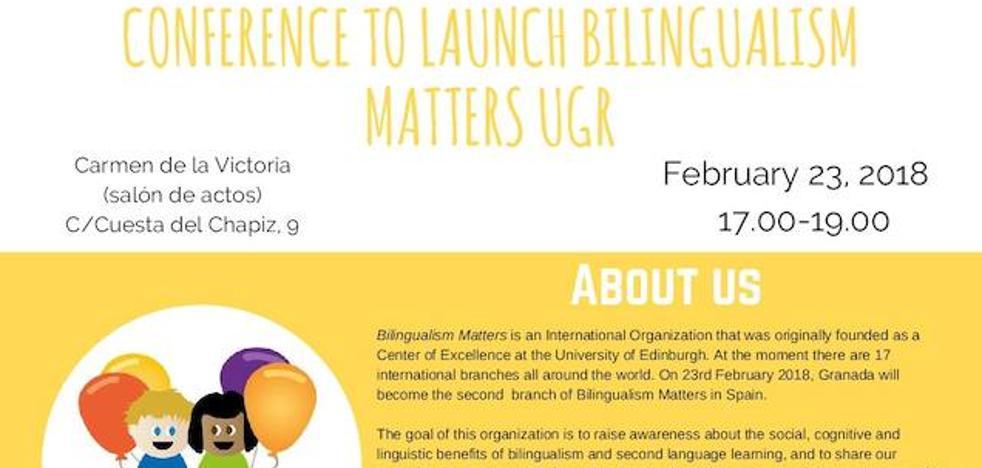 La Universidad de Granada, segunda sede en España del programa 'Bilingualism Matters'