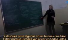Indignación por la profesora que defendió a Hitler en clase: «No era un demonio»