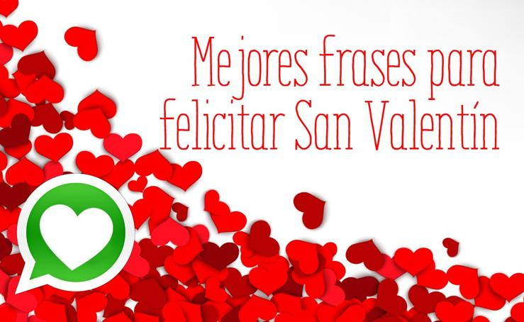 San Valentín: Felicitaciones y frases románticas y originales