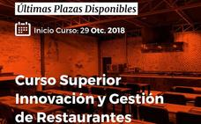 Últimas plazas para participar en el III Curso Superior en Gestión e Innovación de Restaurantes