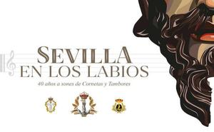 El concierto 'Sevilla en los labios' reunirá en Granada a las mejores bandas sevillanas de cornetas y tambores
