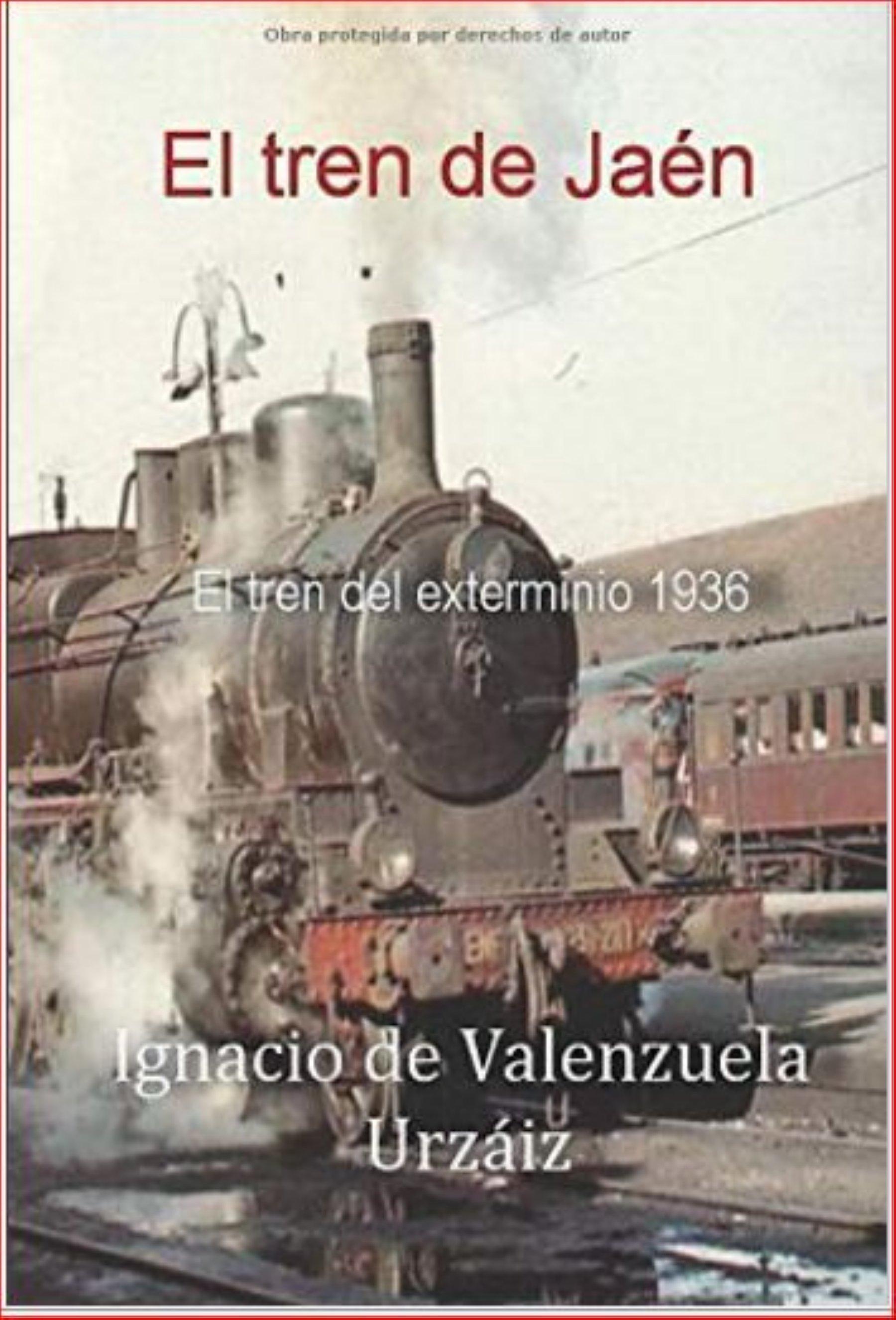 'El tren de Jaén', libro póstumo de un superviviente de 1936