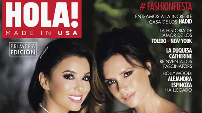 Con Eva Longoria y Victoria Beckham en su portada debuta HOLA! USA